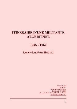 """""""ITINÉRAIRE d'une militante algérienne"""" ( 1945 - 1962)"""